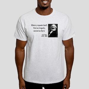 Karl Marx Quote 6 Light T-Shirt