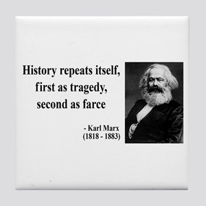 Karl Marx Quote 6 Tile Coaster