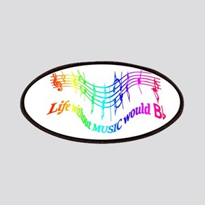 Without Music Life would be flat Humor Quote Patch