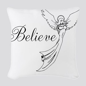 I believe in angels Woven Throw Pillow