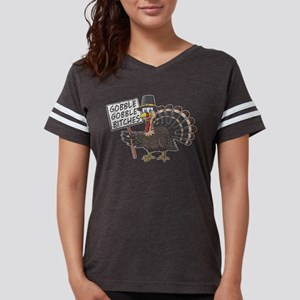 Thanksgiving Gobble Gobble Bitches T-Shirt