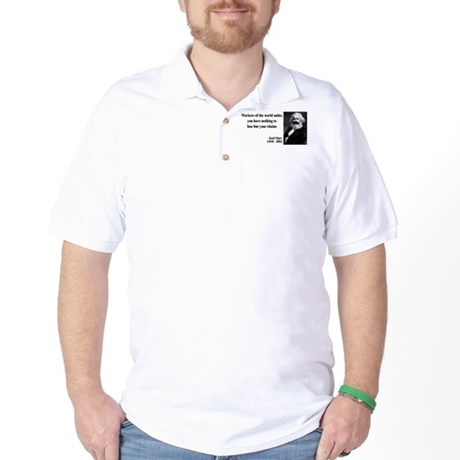Karl Marx Quote 8 Golf Shirt
