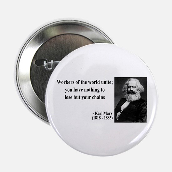 """Karl Marx Quote 8 2.25"""" Button (100 pack)"""