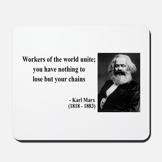 Karl Marx Quote 8 Mousepad