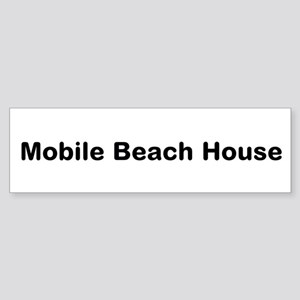 Mobile Beach House Bumper Sticker