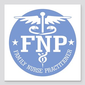 "Family Nurse Practitioner Square Car Magnet 3"" x 3"