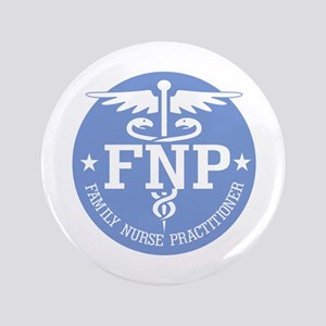 "Family Nurse Practitioner 3.5"" Button"