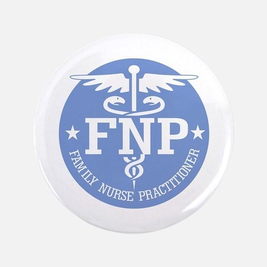 "Family Nurse Practitioner 3.5"" Button"