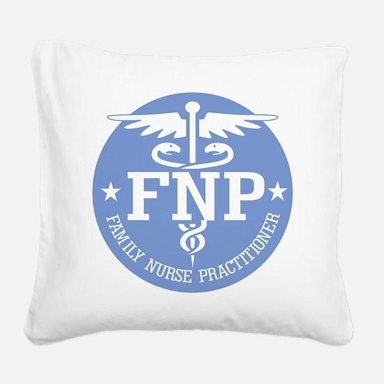 Family Nurse Practitioner Square Canvas Pillow