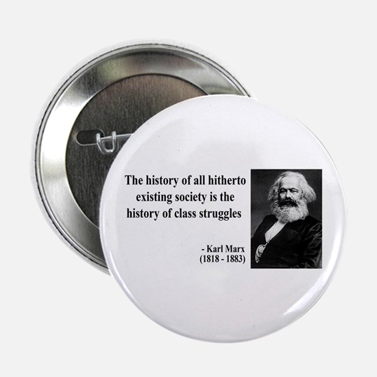 """Karl Marx Quote 9 2.25"""" Button (100 pack)"""