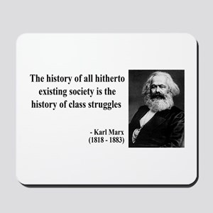 Karl Marx Quote 9 Mousepad