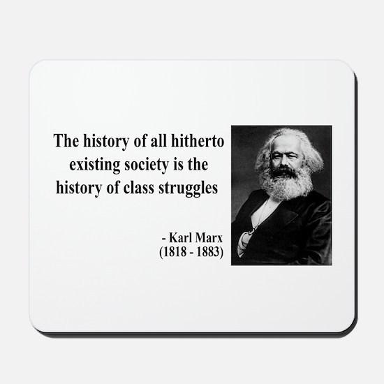 Karl Marx Quote 9 Mousepad