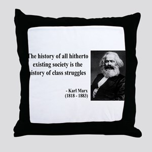Karl Marx Quote 9 Throw Pillow