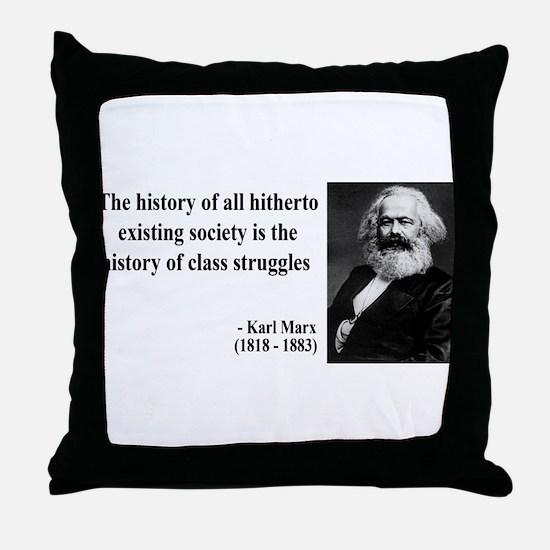 Karl Marx Quote 9 Throw Pillow