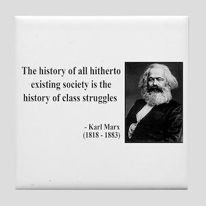 Karl Marx Quote 9 Tile Coaster
