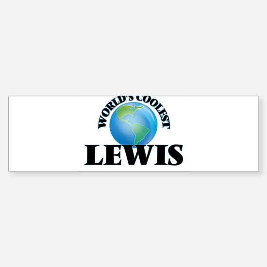 World's Coolest Lewis Bumper Bumper Bumper Sticker