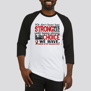 AIDS How Strong We Are Baseball Jersey
