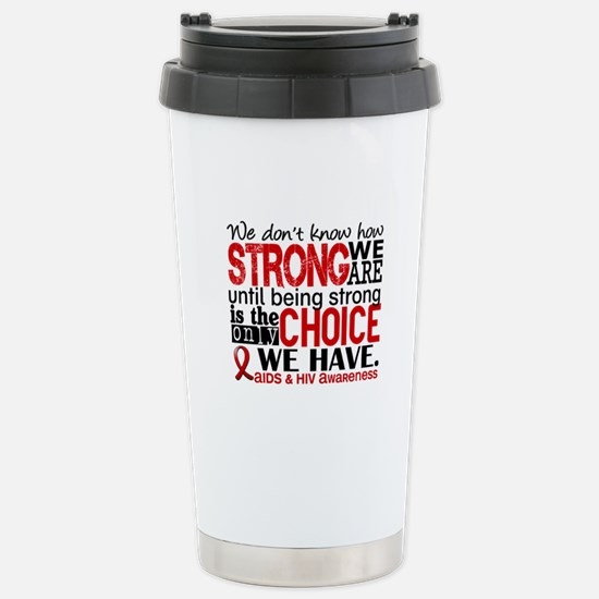 AIDS How Strong We Are Stainless Steel Travel Mug