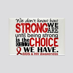 AIDS How Strong We Are Rectangle Magnet