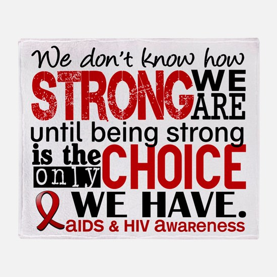 AIDS How Strong We Are Throw Blanket