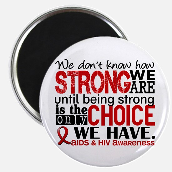 """AIDS How Strong We Are 2.25"""" Magnet (10 pack)"""