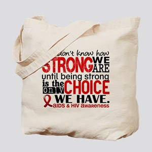 AIDS How Strong We Are Tote Bag