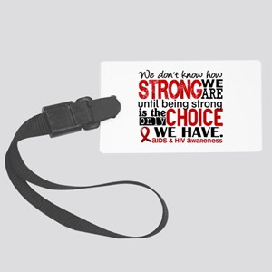 AIDS How Strong We Are Large Luggage Tag
