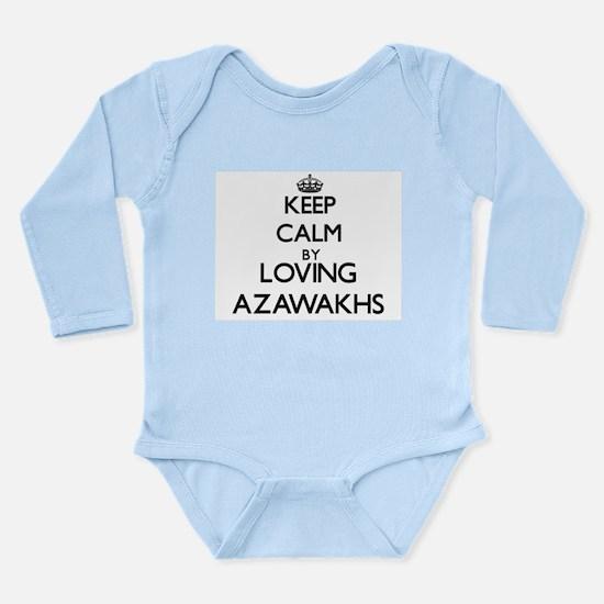 Keep calm by loving Azawakhs Body Suit