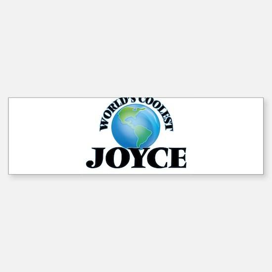 World's Coolest Joyce Bumper Bumper Bumper Sticker