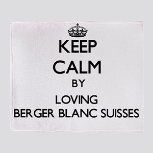 Keep calm by loving Berger Blanc Sui Throw Blanket