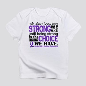 Alzheimer's HowStrongWeAre Infant T-Shirt
