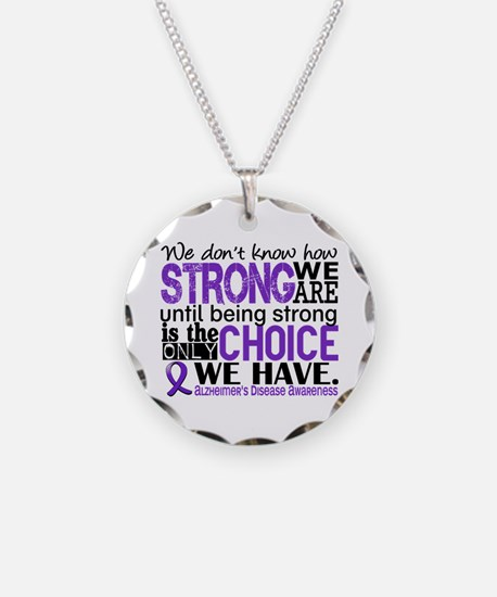Alzheimer's HowStrongWeAre Necklace