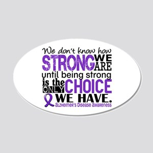 Alzheimer's HowStrongWeAre 20x12 Oval Wall Decal