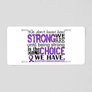 Alzheimer's HowStrongWeAre Aluminum License Plate
