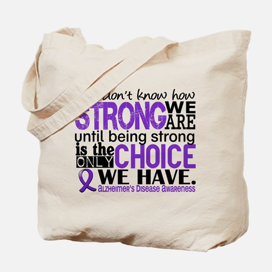 Alzheimer's HowStrongWeAre Tote Bag