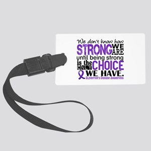 Alzheimer's HowStrongWeAre Large Luggage Tag