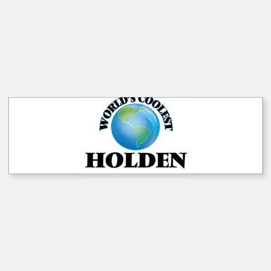 World's Coolest Holden Bumper Bumper Bumper Sticker