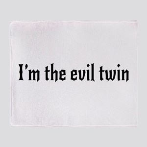 I'm the evil twin Throw Blanket