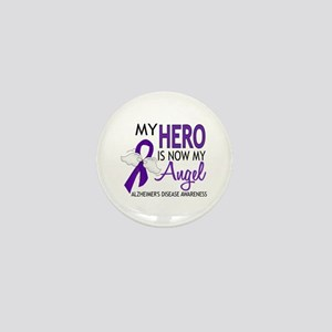 Alzheimers Hero Now My Angel Mini Button