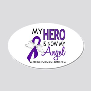 Alzheimers Hero Now My Angel 20x12 Oval Wall Decal