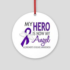 Alzheimers Hero Now My Angel Ornament (Round)