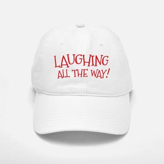 Laughing all the way! Christmas design Baseball Baseball Cap