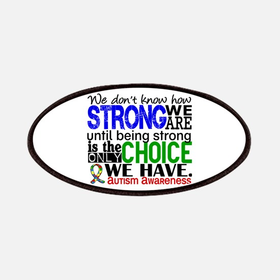Autism How Strong We Are Patches