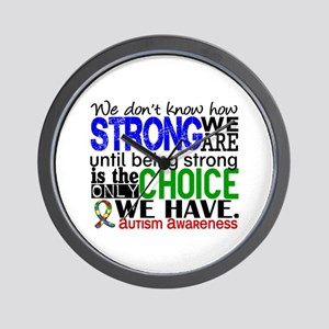 Autism How Strong We Are Wall Clock