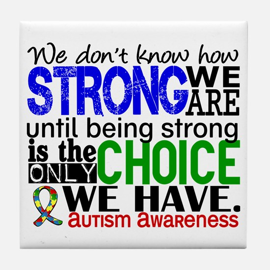 Autism How Strong We Are Tile Coaster