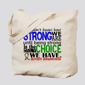 Autism How Strong We Are Tote Bag