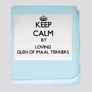 Keep calm by loving Glen Of Imaal Ter baby blanket