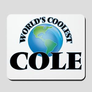 World's Coolest Cole Mousepad