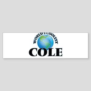 World's Coolest Cole Bumper Sticker