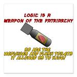 Patriarchy logic bomb Square Car Magnet 3